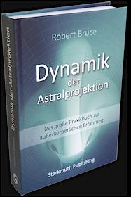 Dynamik der Astralprojektion
